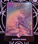 SLOWING DOWN(スローイング・ダウン)